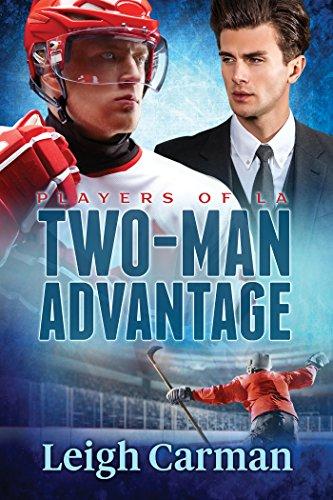 Two-Man Advantage (Players of LA Book 3) by [Carman, Leigh]