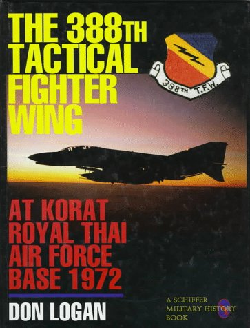The 388th Tactical Fighter Wing at Korat Royal Thai Air Force Base - Fighter Tactical Wing