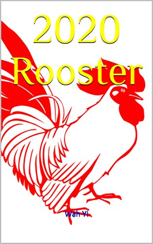 - 2020 Rooster (Year of the Metal Rat Book 8)