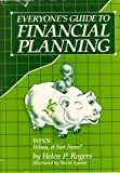 Everyone's Guide to Financial Planning, Helen P. Rogers, 0915915006