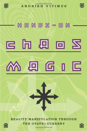 Hands On Chaos Magic Reality Manipulation Through The Ovayki Current
