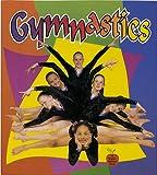Gymnastics, Bobbie Kalman and Tammy Everts, 0865057311