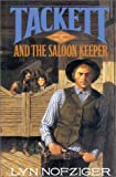 img - for Tackett & The Saloon Keeper (Tackett Trilogy, 3) by Lyn Nofziger (1994-11-11) book / textbook / text book