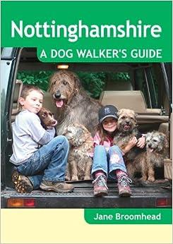 Book Nottinghamshire: A Dog Walker's Guide (Dog Walks)