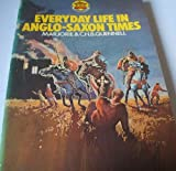 img - for Everyday Life in Anglo-Saxon Times (Carousel Books) book / textbook / text book