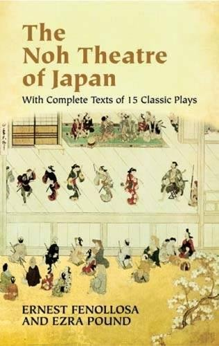 Download The Noh Theatre of Japan: With Complete Texts of 15 Classic Plays ebook