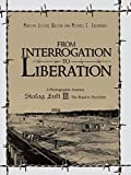 img - for From Interrogation to Liberation: A Photographic Journey Stalag Luft III - The Road to Freedom by Marilyn Walton (2014-02-19) book / textbook / text book