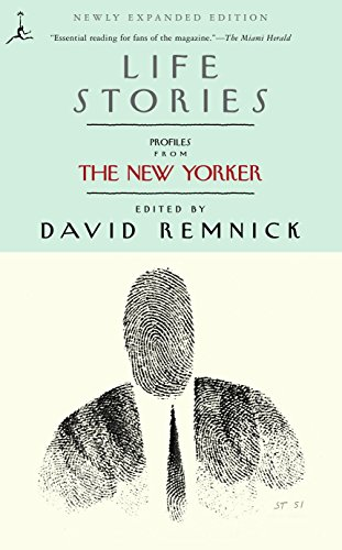 Life Stories: Profiles from The New Yorker (Modern Library (Paperback))