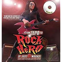 From Zero to Rock Hero in Six Weeks by Owen Edwards (2009-10-13)