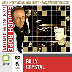 Enough Rope with Andrew Denton: Billy Crystal