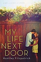 My Life Next Door by Fitzpatrick, Huntley (2012) Hardcover