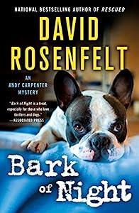 Bark of Night (An Andy Carpenter Novel Book 19)
