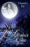 Alliance Lake: Be Still...
