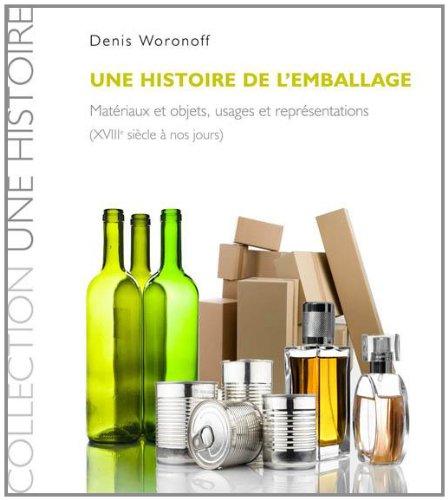 Histoire de l Emballage du Xviiie a Nos