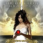 The Button Chronicles | Juniko Moody