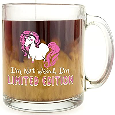 I'm Not Weird, I'm Limited Edition Unicorn - Glass Coffee Mug - Makes a Great Gift!