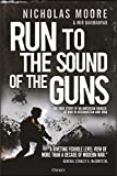 #10: Run to the Sound of the Guns: The True Story of an American Ranger at War in Afghanistan and Iraq
