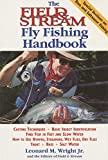 The Field and Stream Fly-Fishing Handbook, Leonard M. Wright, 1558218971