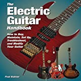 The Electric Guitar Handbook, Paul Balmer, 0760341133