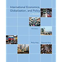 International Economics, Globalization, and Policy: A Reader