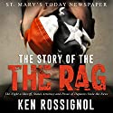 St. Mary's Today: The Story of the Rag!: The Toons!: Toonville Audiobook by Ken Rossignol Narrated by Stan Jenson