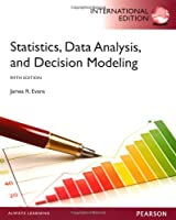 Statistics, Data Analysis, and Decision Modeling: International Edition, 5th Edition Front Cover