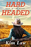 Hardheaded (Deep in the Heart Book 1)