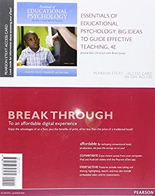 Essentials of Educational Psychology: Big Ideas to Guide Effective Teaching, Enhanced Pearson eText -- Access Card (4th Edition)
