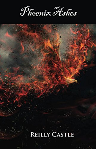 Phoenix Ashes: Burning Times by [Castle, Reilly]