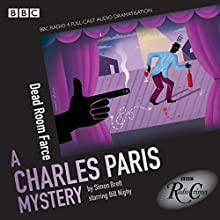 Charles Paris: Dead Room Farce: BBC Radio 4 Full-Cast Dramatisation Radio/TV Program by Simon Brett, Jeremy Front Narrated by Bill Nighy,  Full Cast