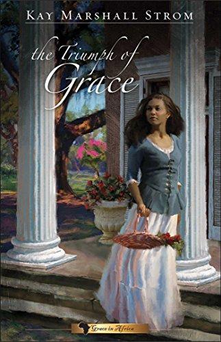 The Triumph of Grace (Grace in Africa Series Book 3)