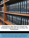 Coutumes des Pays et Comté de Flandre, , 127415250X