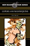 Lepers and Mannequins, Eric Beeny, 1621050076