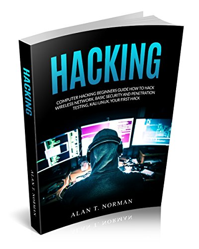 Computer Hacking Beginners Guide: How to Hack Wireless Network, Basic Security and Penetration Testing, Kali Linux, Your First Hack (Best Google Tricks And Hacks)
