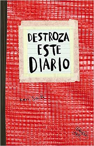 Destroza Este Diario. Rojo por Remedios Diéguez Diéguez