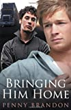 Bringing Him Home, Penny Brandon, 1611186498