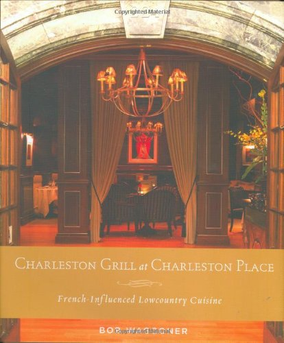 Charleston Grill at Charleston Place: French Influenced Lowcountry - American South Grill