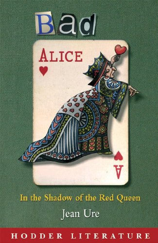 Bad Alice: In the Shadow of the Red Queen - Includes Web Teacher Material (Hodder Literature)