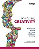 Nurturing Creativity: An Essential Mindset for Young Children's Learning