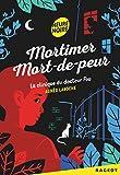 """Afficher """"Mortimer Mort-de-peur<br /> La clinique du docteur fou"""""""