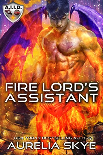 Fire Lord's Assistant by [Tunstall, Kit, Skye, Aurelia]