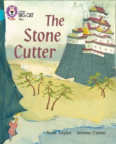 The Stone Cutter (Collins Big Cat)