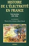Histoire de l'électricité en France 1919-1946, tome 2