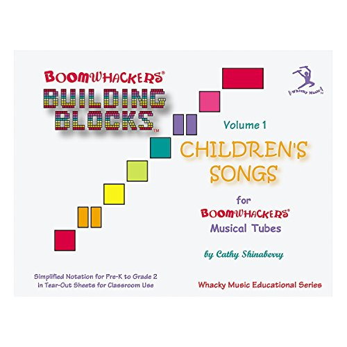 (Building Blocks Children's Songs Volume 1)