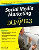 Social Media Marketing for Dummies, Gary E. Hafer and Shiv Singh, 0470289341