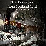 The Passenger from Scotland Yard | H. F. Wood