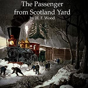The Passenger from Scotland Yard Audiobook
