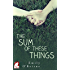 The Sum of These Things (A Story of Now Series Book 2)