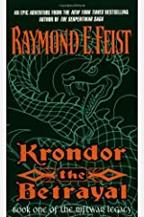 Krondor the Betrayal: Book One Of The Riftwar Legacy Kindle Edition