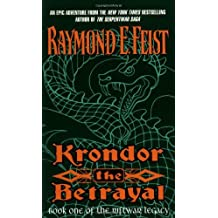 Krondor the Betrayal: Book One Of The Riftwar Legacy